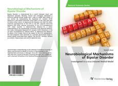 Buchcover von Neurobiological Mechanisms of Bipolar Disorder