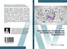 Bookcover of Potenziale von Facebook Ads bei Destination Marketing Organizations