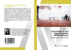 Buchcover von Einsamkeit in der argentinischen Militärdiktatur