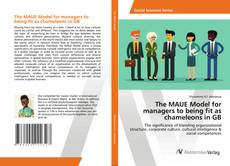 Обложка The MAUE Model for managers to being fit as chameleons in GB