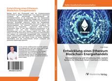 Bookcover of Entwicklung eines Ethereum Blockchain Energiehandels