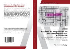 Buchcover von Inklusion als Möglichkeit für ein chancengerechtes Schulsystem