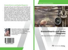Couverture de Knotentheorie und Spoke Diagrams