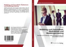 Обложка Mobbing und Gesundheit: Mediatoren und Mobbingscreening