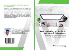 Bookcover of Benchmarking als Basis für Industrie 4.0-Readiness
