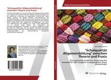 """Portada del libro de """"Schulqualität Allgemeinbildung"""" zwischen Theorie und Praxis"""