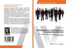 Borítókép a  Nationalismus, Patriotismus, Fremdenfeindlichkeit - hoz