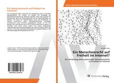 Capa do livro de Ein Menschenrecht auf Freiheit im Internet?