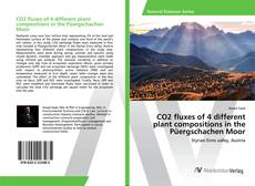 Portada del libro de CO2 fluxes of 4 different plant compositions in the Püergschachen Moor