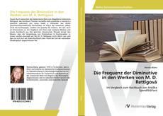 Couverture de Die Frequenz der Diminutive in den Werken von M. D. Rettigová