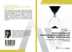 Bookcover of Humanismus und Geschichtsphilosophie in den Werken Stefan Zweigs