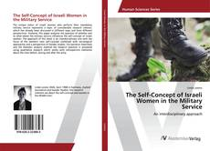 Couverture de The Self-Concept of Israeli Women in the Military Service