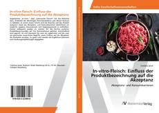 Bookcover of In-vitro-Fleisch: Einfluss der Produktbezeichnung auf die Akzeptanz