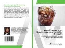 Bookcover of Auswirkungen einer Besteuerung zuckergesüßter Getränke