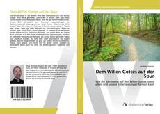Buchcover von Dem Willen Gottes auf der Spur