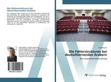 Обложка Die Fehlerstrukturen bei deutschlernenden Arabern