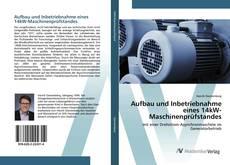 Bookcover of Aufbau und Inbetriebnahme eines 14kW-Maschinenprüfstandes