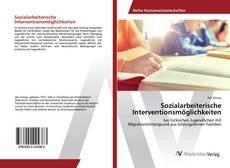 Обложка Sozialarbeiterische Interventionsmöglichkeiten