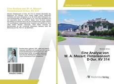 Обложка Eine Analyse von W. A. Mozart: Flötenkonzert D-Dur, KV 314