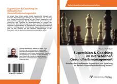 Portada del libro de Supervision & Coaching im Betrieblichen Gesundheitsmanagement