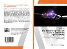 Bookcover of Die Bedeutung von Soft Skills in Zeiten der Digitalisierung