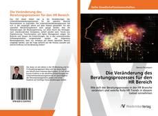 Capa do livro de Die Veränderung des Beratungsprozesses für den HR Bereich