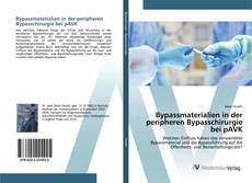 Capa do livro de Bypassmaterialien in der peripheren Bypasschirurgie bei pAVK
