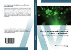 Bookcover of Ein Experimentierkasten zum Thema Lumineszenz