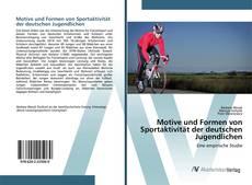Capa do livro de Motive und Formen von Sportaktivität der deutschen Jugendlichen