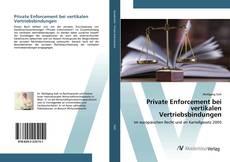 Capa do livro de Private Enforcement bei vertikalen Vertriebsbindungen