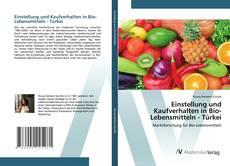 Обложка Einstellung und Kaufverhalten in Bio-Lebensmitteln - Türkei