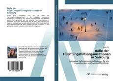 Buchcover von Rolle der Flüchtlingshilfsorganisationen in Salzburg