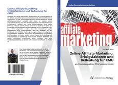 Bookcover of Online Affiliate Marketing: Erfolgsfaktoren und Bedeutung für KMU