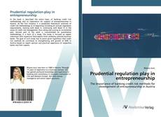 Bookcover of Prudential regulation play in entrepreneurship