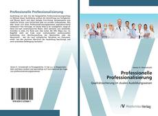 Обложка Professionelle Professionalisierung