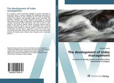Bookcover of The development of index management