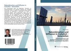 Обложка Rekombination und Diffusion in CuGaSe2 - Solarzellen