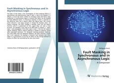 Обложка Fault Masking in Synchronous and in Asynchronous Logic