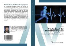 Bookcover of Arsh Textbuch der Physiotherapiepraxis