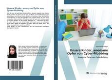 Buchcover von Unsere Kinder, anonyme Opfer von Cyber-Mobbing