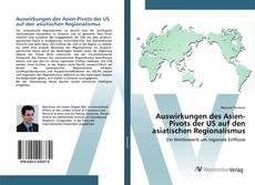 Bookcover of Auswirkungen des Asien-Pivots der US auf den asiatischen Regionalismus