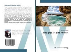 Capa do livro de Wie groß ist eine Höhle?