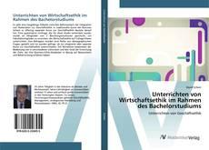 Buchcover von Unterrichten von Wirtschaftsethik im Rahmen des Bachelorstudiums