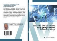 Bookcover of Instabilität und dynamische Selbstorganisation des Krebszellensystems