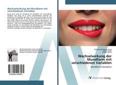 Обложка Wechselwirkung der Mundform mit verschiedenen Variablen