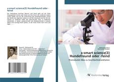 x-smart science(3) Hundefreund oder -feind的封面