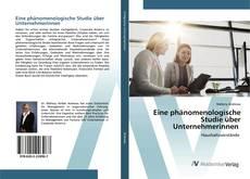 Buchcover von Eine phänomenologische Studie über Unternehmerinnen