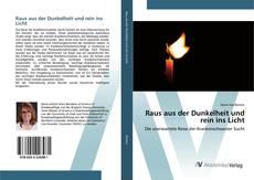 Bookcover of Raus aus der Dunkelheit und rein ins Licht