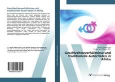 Bookcover of Geschlechterverhältnisse und traditionelle Autoritäten in Afrika