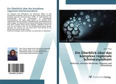 Bookcover of Ein Überblick über das komplexe regionale Schmerzsyndrom